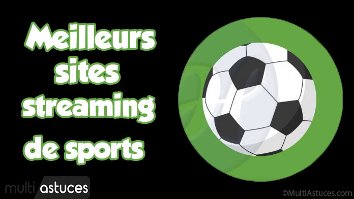 Meilleurs sites de streaming de sports