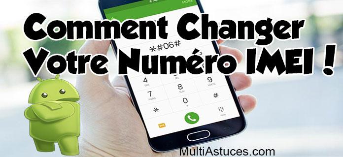 Comment changer le numéro IMEI Android sans racine - Multi