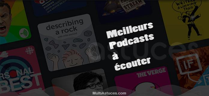 meilleurs podcasts à écouter
