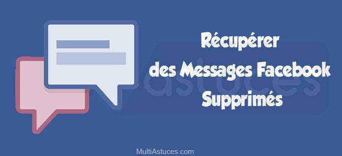 récupérer des messages Facebook supprimés