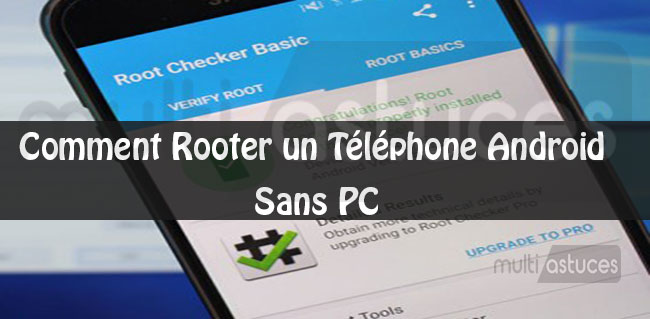 root android 7.0 sans pc