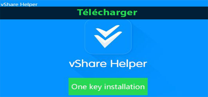 Télécharger vShare Helper
