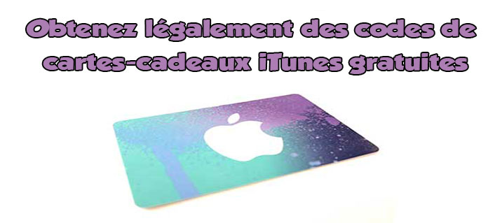 Carte-cadeau iTunes gratuite