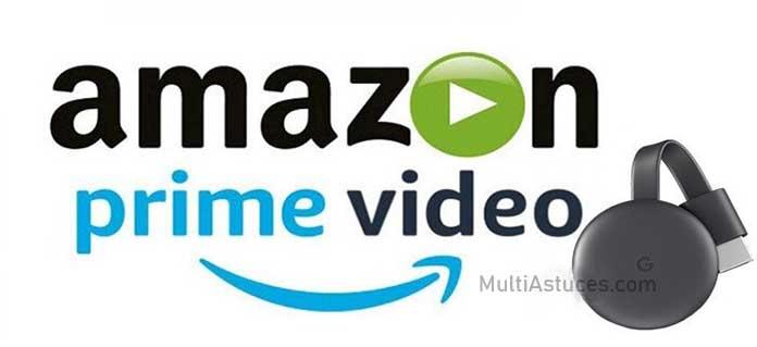 Amazon Prime sur Chromecast